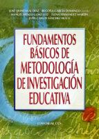 fundamentos basicos de metodologia de investigacion educativa 9788498427417