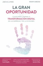 la gran oportunidad (ebook)-jose de la peña-mosiri cabezas-9788498754117