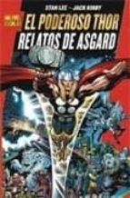 el poderoso thor: relatos de asgard stan lee 9788498856217