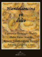 hiendelaencina en dulce (ebook)-pedro vacas moreno-9788498860917
