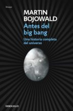 antes del big bang martin bojowald 9788499087917