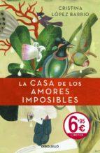 la casa de los amores imposibles-cristina lopez barrio-9788499088617