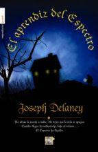 el aprendiz del espectro (cronicas de la piedra de ward) joseph delaney 9788499186917