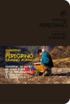 cuaderno del peregrino. camino portugues 2012 anton pombo rodriguez 9788499354217