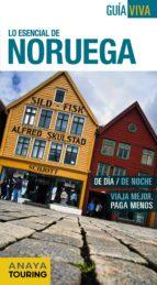 lo esencial de noruega 2015 (guia viva internacional)-mario del rosal-9788499357317