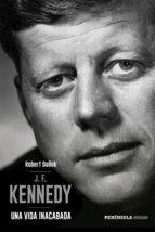 j.f. kennedy: una vida inacabada robert dallek 9788499426617