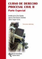curso de derecho procesal civil ii: parte especial (3ª ed.)-andres de la oliva santos-9788499612317