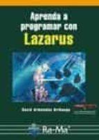 aprenda a programar con lazarus david arboledas brihuega 9788499645117