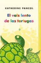 el vals lento de las tortugas (ebook)-katherine pancol-9788499704517