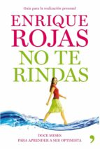 no te rindas (ebook)-enrique rojas-9788499983417