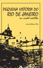 pequena história do rio de janeiro em cordel sextilha (ebook) josé guilherme teles 9788593058417