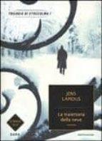 la traiettoria della neve. trilogia di stoccolma jens lapidus 9788804603917
