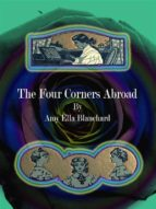 the four corners abroad (ebook) amy ella blanchard 9788827534717