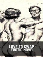 love to swap - erotic novel (ebook)-9788827537817