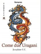 come due uragani. serie tempeste. iii (ebook) 9788827538517