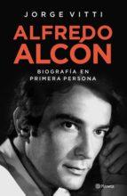 alfredo alcón (ebook) jorge vitti 9789504961017