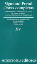 obras completas (vol.  xv): conferencias de introduccion al psico analisis (partes i y ii) (1915-1916)-sigmund freud-9789505185917