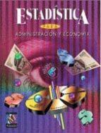 estadistica para administracion y economia david r. anderson dennis j. sweeney thomas a. williams 9789687529417