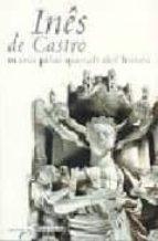 ines de castro (4ª ed)-maria pilar queralt del hierro-9789722330817