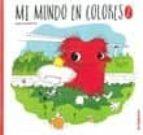 El libro de Mi mundo en colores 2 autor JUAN CHAVETTA DOC!