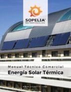manual técnico comercial energía solar térmica (ebook)-9789874203717