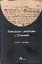 liberalismo, constitucion y democracia ronald dworkin 9789872067311