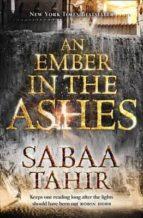 an ember in the ashes 1 - an ember in the ashes-sabaa tahir-9780008108427