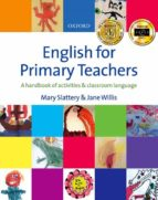 english for primary teachers (libro + cd) mary slattery jane willis 9780194375627
