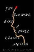 the burning girl claire messud 9780393635027