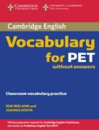cambridge vocabulary for pet: edition without answers 9780521708227