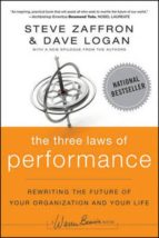 the three laws of performance: rewriting the future of your organ ization and your life steve zaffron dave logan 9781118043127