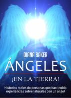 ángeles en la tierra (ebook)-diana baker-9781301885527