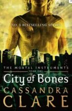 city of bones (the mortal instruments 1) cassandra clare 9781406307627