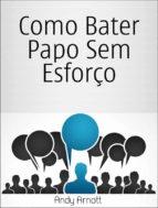 como bater papo sem esforço (ebook) 9781507101827