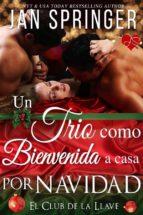 un trío como bienvenida a casa por navidad (ebook)-jan springer-9781507186527