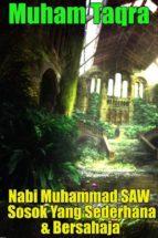 nabi muhammad saw sosok yang sederhana & bersahaja (ebook)-9781533799227