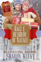baci e desideri di natale (ebook) 9781547511327