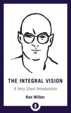 the integral vision ken wilber 9781611806427