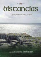 distancias (ebook)-alba sanchez serradilla-9781629341927