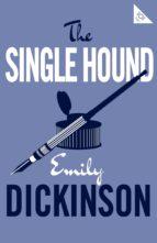 the single hound emily dickinson 9781847497727