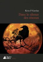 dans le silence des oiseaux (ebook) 9782376920427