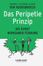 das peripetie prinzip (ebook) alexis von hoensbroech raphael von hoensbroech severin von hoensbroech 9783867745727