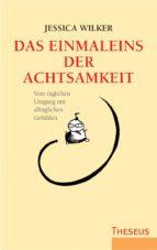 das einmaleins der achtsamkeit (ebook)-jessica wilker-9783899016727