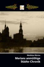 merians anmüthige städte-chronik (ebook)-matthäus merian-9783962557027