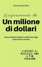 LESPERIMENTO DA UN MILIONE DI DOLLARI