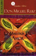 la maestria del amor (audiolibro) don miguel ruiz 9786070011627