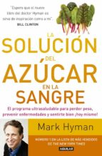 la solución del azúcar en la sangre mark hyman 9788403015227