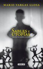 sables y utopías (ebook)-mario vargas llosa-9788403515727