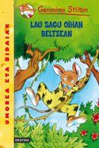 El libro de Geronimo stilton 11: lau sagu oihan beltzean autor GERONIMO STILTON PDF!