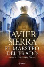 el maestro del prado (ebook)-javier sierra-9788408065227